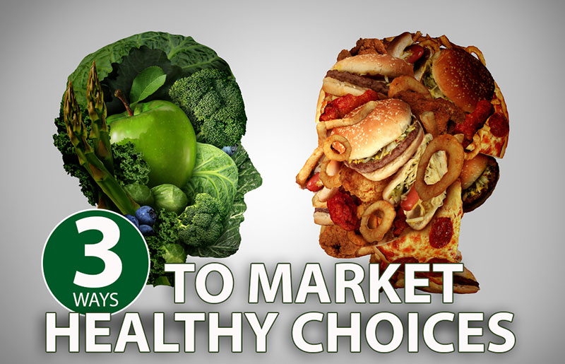 Food Service - Marketing Healthy Choices