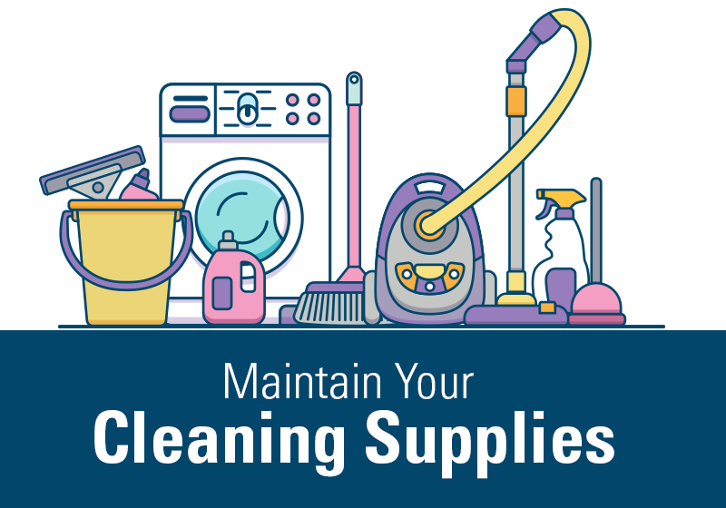 Maintain Your Cleaning Supplies