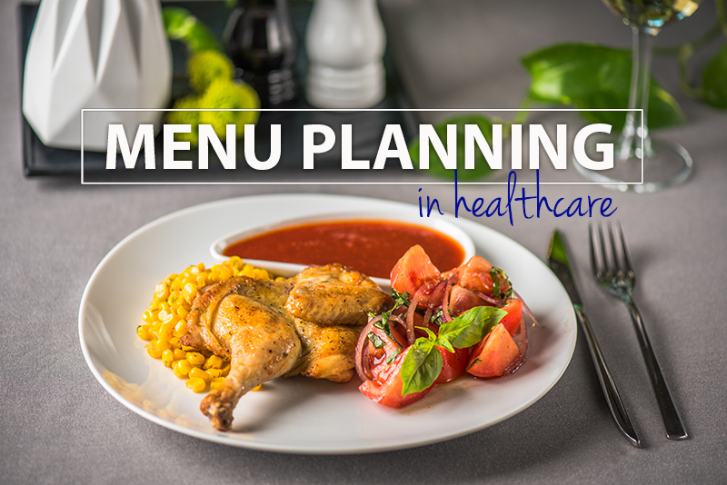 Menu Planning in Healthcare