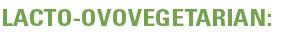 Lacto-ovovegetarian